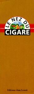 Yves Belaubre et Jean Lenoir - Le nez du cigare - 6 arômes français.