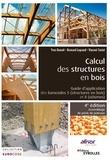 Yves Benoit et Bertrand Legrand - Calcul des structures en bois - Guide d'application des Eurocodes 5 (structures bois) et 8 (séismes).