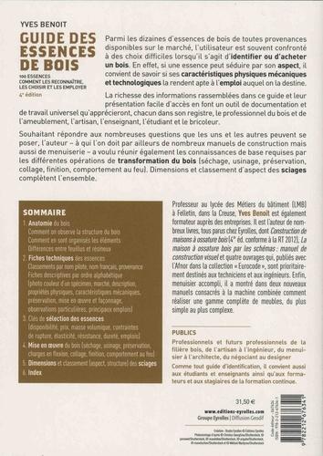 Guide des essences de bois. 100 essences : comment les reconnaître, les choisir et les employer