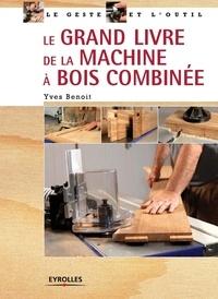 Le grand livre de la machine à bois combinée.pdf