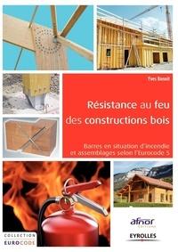Résistance au feu des constructions bois - Barres en situation dincendie et assemblages selon lEurocode 5.pdf