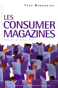 Yves Benouaich - Les consumer magazines.