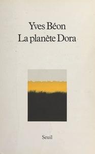 Yves Béon - La planète Dora.