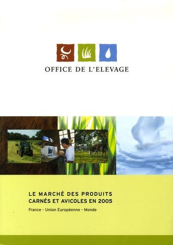 Yves Berger - Le marché des produits carne et avicoles en 2005.