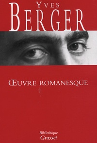 Yves Berger - Oeuvre romanesque.