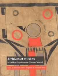 Archives et musées - Le théâtre du patrimoine (France-Canada).pdf