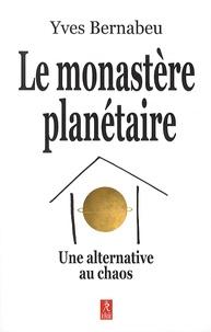 Deedr.fr Le monastère planétaire - Une alternative au chaos Image