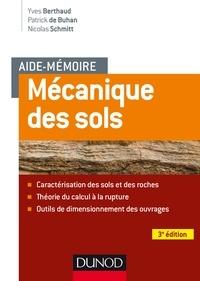 Yves Berthaud et Patrick de Buhan - Aide-mémoire - Mécanique des sols - 3e éd. - Aspects mécaniques des sols et des structures.