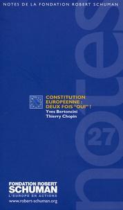 """Yves Bertoncini et Thierry Chopin - Constitution européenne : deux fois """"oui"""" !."""