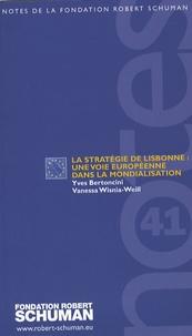 La stratégie de Lisbonne : une voie européenne dans la mondialisation - Yves Bertoncini pdf epub