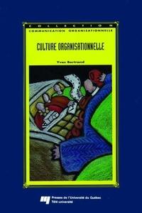 Yves Bertrand - Culture organisationnelle.