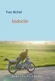 Yves Bichet - Indocile.