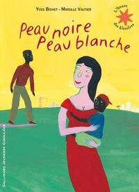 Yves Bichet et Mireille Vautier - Peau noire, peau blanche.