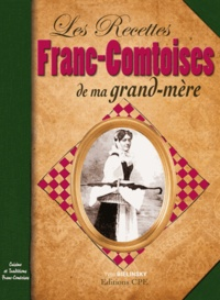 Yves Bielinski - La cuisine de ma grand-mère en Franche-Comté.