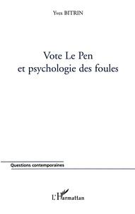Deedr.fr Vote Le Pen et psychologie des foules Image