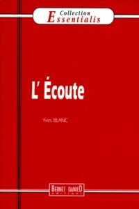 Yves Blanc - L'écoute.