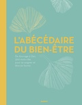 Yves Bligny et Eveline Bouillon - L'abécédaire du bien-être - De Ancrage à Zen, 350 mots-clés pour se soigner et être en forme.