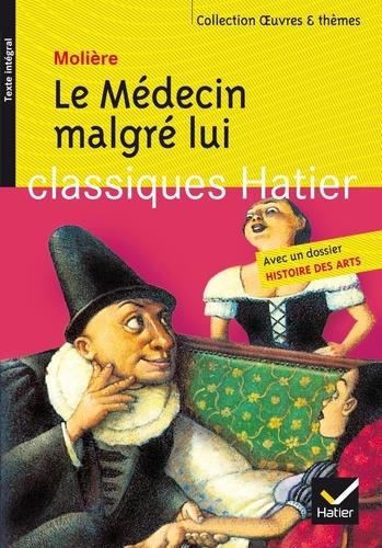 Le Médecin malgré lui - Yves Bomati Molière - Format PDF - 9782218978401 - 2,99 €