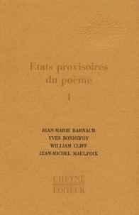 Yves Bonnefoy et Jean-Michel Maulpoix - Etats provisoires du poème - Tome 1.
