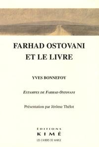 Yves Bonnefoy - Farhad Ostovani et le livre.