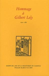 Yves Bonnefoy et Sabine Coron - Hommage à Gilbert Lély - 1904-1985.