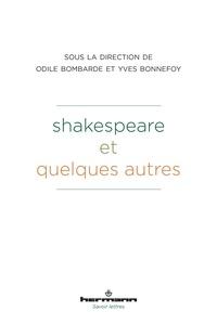 Yves Bonnefoy et Odile Bombarde - Shakespeare et quelques autres.