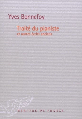 Traité du pianiste. Et autres écrits anciens