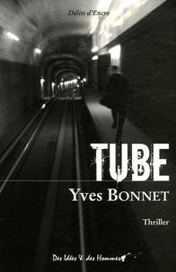 Yves Bonnet - Tube.