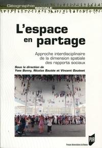 Deedr.fr L'espace en partage - Approche interdisciplinaire de la dimension spatiale des rapports sociaux Image