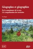 Yves Boquet - Géographes et géographies - De la connaissance de la terre à la compréhension des territoires.