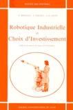Yves Bouchut et J-H Jacot - Robotique industrielle et choix d'investissement.