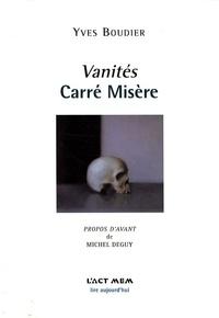 Yves Boudier - Vanités - Carré misère.