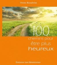 100 chemins pour être plus heureux.pdf