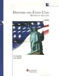 Yves Bourdon et Jean Lamarre - Histoire des Etats-Unis - Mythes et réalités.