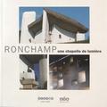 Yves Bouvier et Christophe Cousin - Ronchamp : une chapelle de lumière.