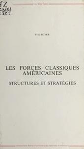 Yves Boyer - Les forces classiques américaines : structures et stratégies.
