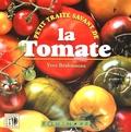 Yves Bridonneau - Petit traité savant de la tomate.