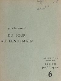 Yves Broussard et Gérald Neveu - Du jour au lendemain.