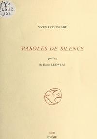 Yves Broussard et Daniel Leuwers - Paroles de silence.