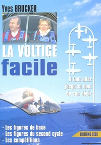 Yves Brucker - La voltige facile - No brain no fear.
