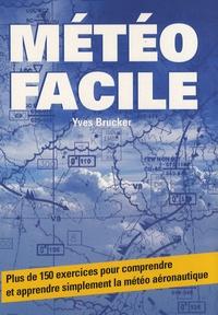 Yves Brucker - Météo facile.