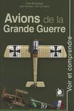 Yves Buffetaut - Avions de la Grande Guerre.