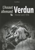Yves Buffetaut - L'assaut allemand - Verdun, février-avril 1916.
