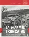 Yves Buffetaut - La 1re armée française - Vosges-Alsace, 1944-1945.