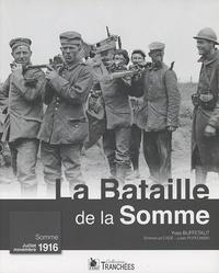 Yves Buffetaut - La bataille de la Somme - Somme juillet-novembre 1916.