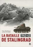 Yves Buffetaut - La bataille de Stalingrad (1942-1943).