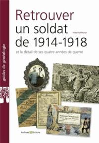 Yves Buffetaut - Retrouver un soldat de 1914-1918.