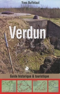 Yves Buffetaut - Verdun - Guide historique & touristique.