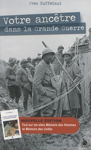 Votre ancêtre dans la Grande Guerre - Guide généalogique et historique.pdf