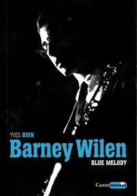 Yves Buin - Barney Wilen, Blue melody.
